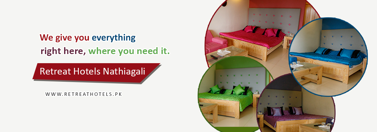 Welcome to Retreat Hotels Nathiagali. Retreat Hotels Nathiagali, best hotel in nathiagali
